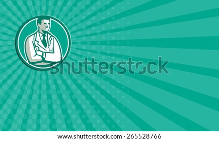 Business card showing illustration of a male medical doctor with stethoscope over shoulder standing looking to the side set inside circle on isolated background done in retro style. - stock photo