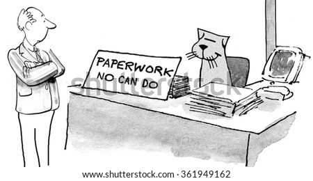 Business cartoon about paperwork.  The businessman cat has become so overwhelmed by all the paperwork he has put up a sign, 'Paperwork No Can Do'. - stock photo