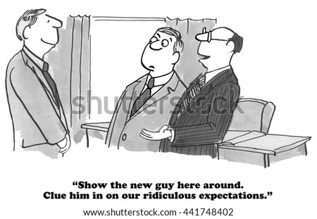 Business cartoon about ridiculous expectations of workers.