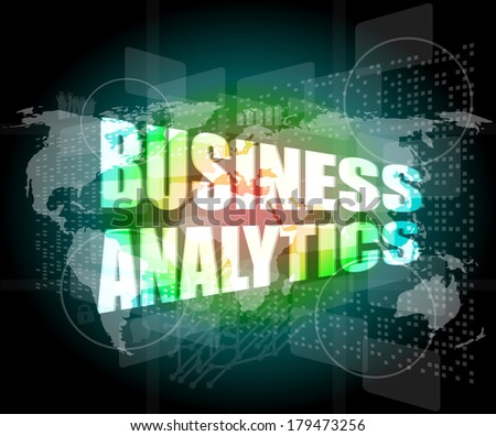 business concept, business analytics digital touch screen interface