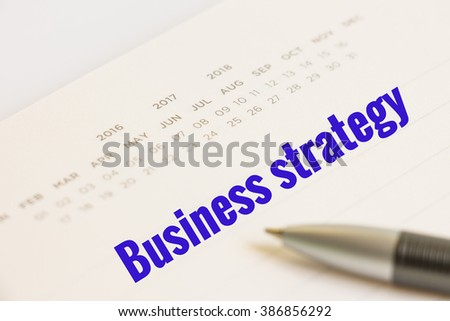 Business concept, business strategy on calendar notebook with pen, selective focus