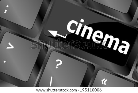 Business concept: Cinema key on the computer keyboard keys - stock photo