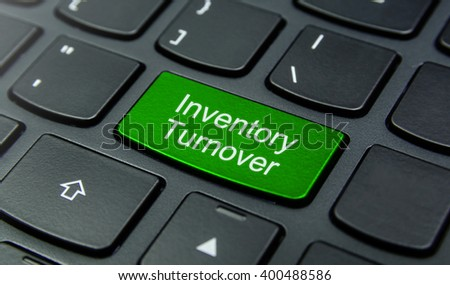 Business Concept: Close-up the Inventory Turnover button on the keyboard and have Lime, Green color button isolate black keyboard - stock photo