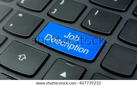 Business Concept: Close-up the Job Description button on the keyboard and have Azure, Cyan, Blue, Sky color button isolate black keyboard
