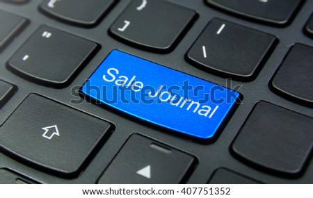 Business Concept: Close-up the Sale Journal button on the keyboard and have Azure, Cyan, Blue, Sky color button isolate black keyboard