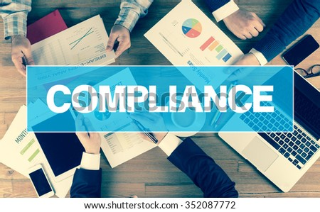 Business Concept: COMPLIANCE - stock photo