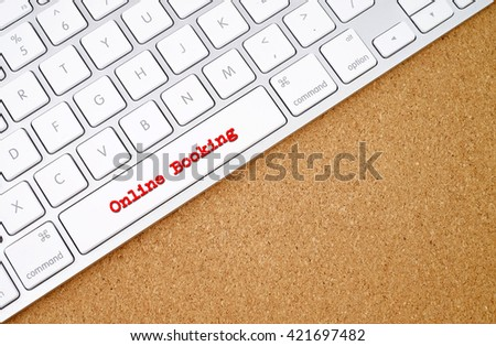 Business concept : online booking on computer keyboard background with copyspace area.  - stock photo