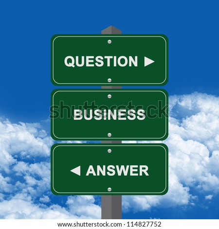 Business Concept Present By Green Street Sign Pointing to Question, Business And Answer Against A Blue Sky Background - stock photo
