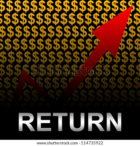 Business Concept Present by Silver Return Text With The Rising Arrow In Orange Dollar Sign Background - stock photo