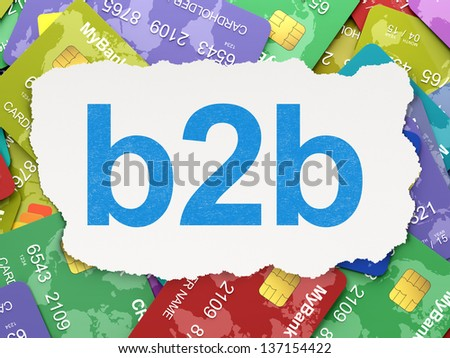 Business concept: torn paper with words B2b on Credit Card background, 3d render - stock photo