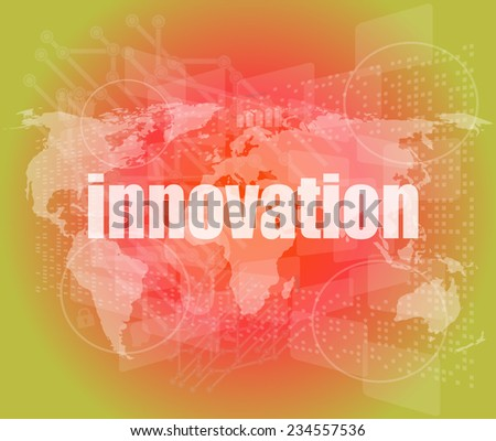 business concept: word innovation on digital touch screen, world map - stock photo