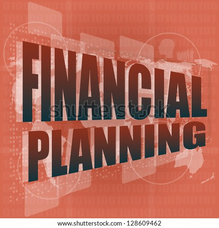 business concept: words financial planning on digital screen, raster - stock photo