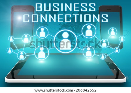 Business Connections - text illustration with social icons and tablet computer and mobile cellphones on cyan digital world map background - stock photo
