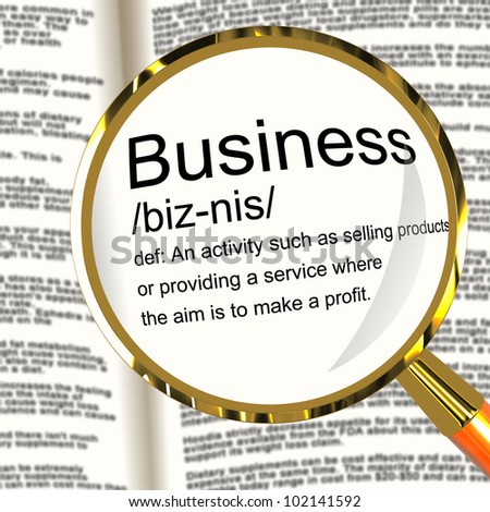 Business Definition Magnifier Shows Commerce Trade Or Company