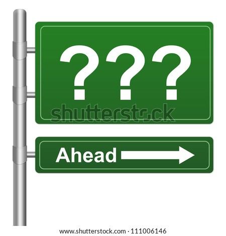 Business Direction Concept Present By Green Question Mark Ahead Highway Street Sign Isolated On White Background - stock photo