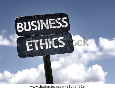 Business Ethics sign with clouds and sky background
