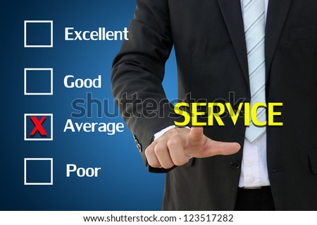 Business hand pointing service of questionnaire for average concept - stock photo