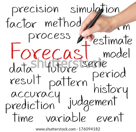 business hand writing forecast concept