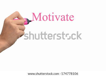 Business hand writing motivate concept  - stock photo