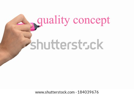 Business hand writing quality concept  - stock photo
