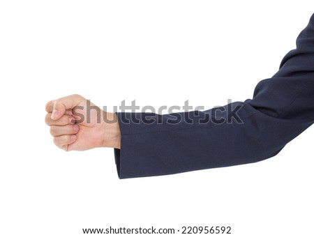 Business man hand with clenched a fist isolated on white background