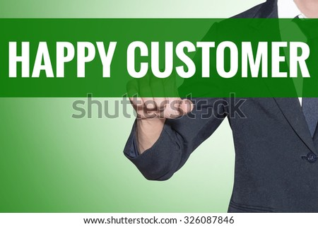 Business man point to Happy Customer word on green tab virtual screen - stock photo