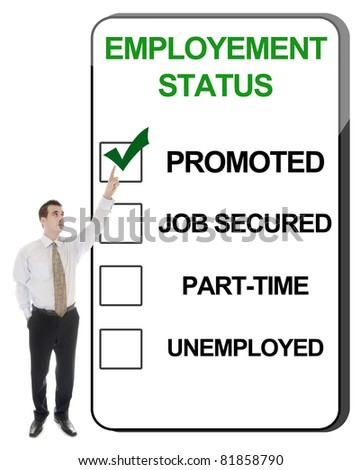 Business man pointing Employement Status