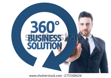 Business man pointing the text: 360 Business Solution - stock photo