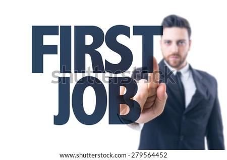 First Job.?