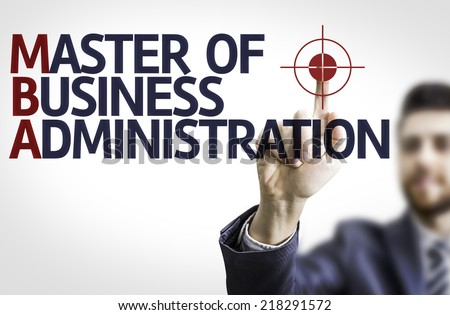 Business man pointing to transparent board with text: MBA - stock photo