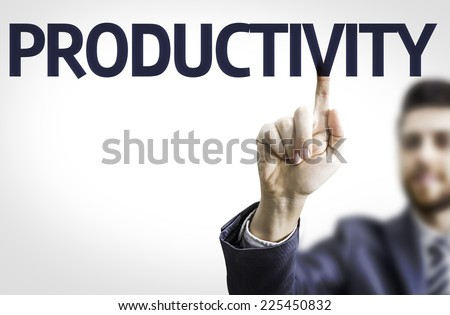 Business man pointing to transparent board with text: Productivity - stock photo