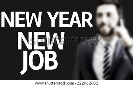 Business man with the text New Year New Job in a concept image - stock photo