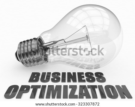 Business Optimization - lightbulb on white background with text under it. 3d render illustration. - stock photo