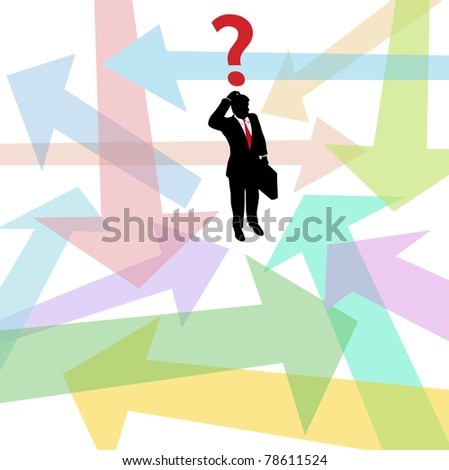Business person standing in confusing arrows makes decision to answer question - stock photo