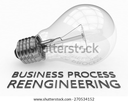 Business Process Reengineering - lightbulb on white background with text under it. 3d render illustration. - stock photo