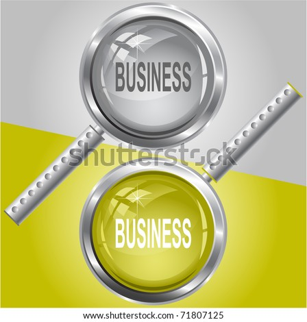 Business. Raster magnifying glass. Vector version is in my portfolio. - stock photo