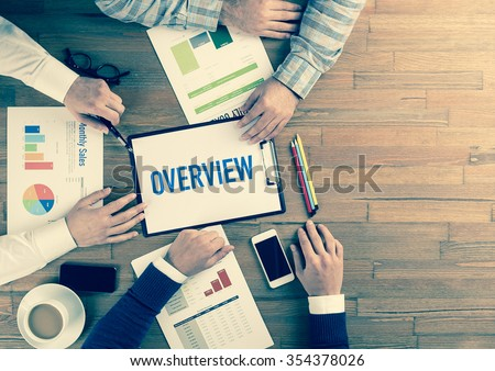 Business Team Concept: OVERVIEW - stock photo
