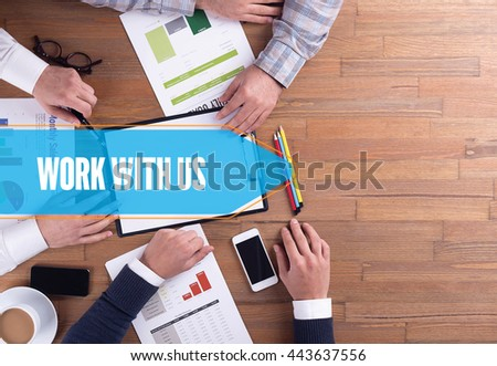BUSINESS TEAM WORKING OFFICE WORK WITH US DESK CONCEPT - stock photo