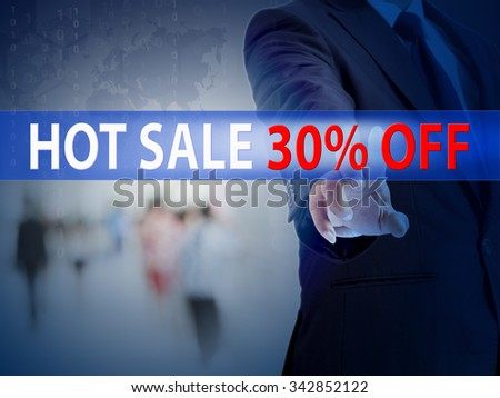 business, technology and internet concept - businessman pressing hot sale 30% button on virtual screens - stock photo