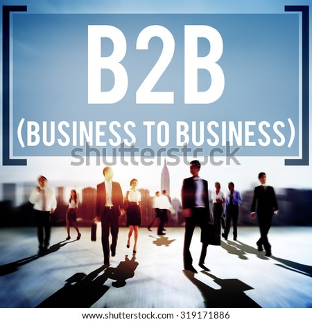 Business To Business Marketing Company Industry Concept - stock photo