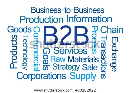 Business to Business Word Cloud on White Background - stock photo