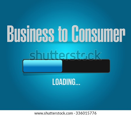 business to consumer loading bar sign concept illustration design graphic