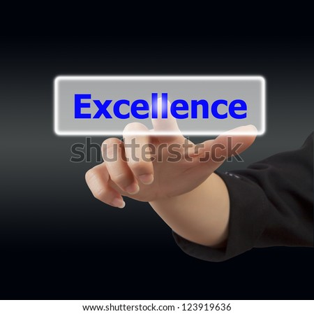 business woman hand touching on excellence button - stock photo