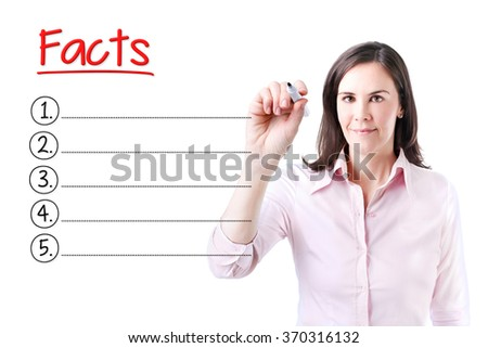 Business woman writing blank Facts list. Isolated on white.  - stock photo