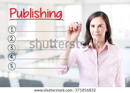 Business woman writing blank Publishing list. Office background.  - stock photo