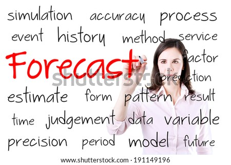 Business woman writing forecast concept.  - stock photo