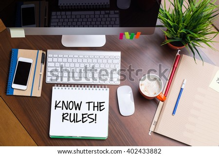 Business Workplace with KNOW THE RULES! Concept - stock photo