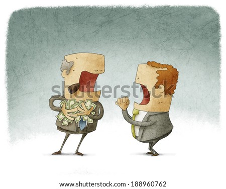 businessman asking for money to a greedy - stock photo
