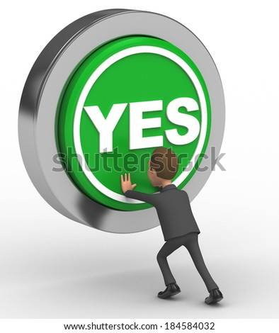 businessman chose yes button