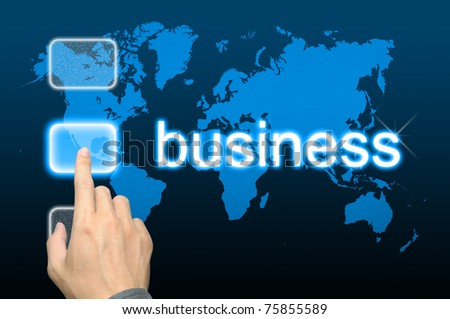 businessman hand pressing business button on a touch screen interface